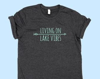 Living On Lake Vibes - Unisex Jersey SHIRT