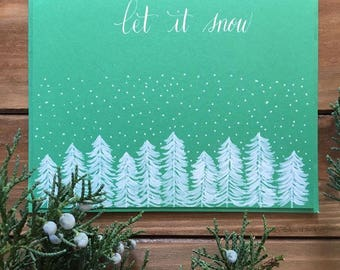 Let it Snow//Greeting Card