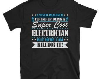 Electrician Shirt, Electrician Gifts, Electrician, Super Cool Electrician, Gifts For Electrician, Electrician Tshirt
