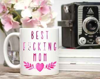 Mature Content, Gifts For Mom, Mothers Day, Mom Mug, Mom Birthday Gift, Mom Gifts, Mom From Daughter, Mom Coffee Mug, Best F*cking Mom, Mom