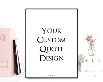 Custom quote print, Favorite quote, Personalized poster, Custom poster, Poster quote, Gift idea, Typography quote, Custom wall art decor