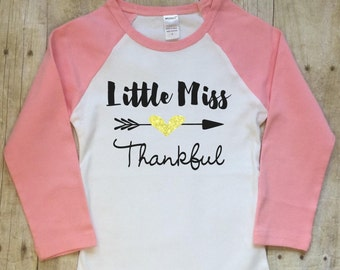 Thanksgiving Shirt-Girls Thanksgiving Shirt-Little Miss Thankful Shirt-Thanksgivng Day Outfit-Thanksgiving Outfit-Thankful Shirt-Raglan Tee