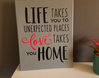 Life Takes You Places Canvas Sign