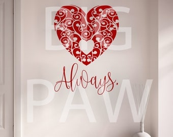 Always Love Heart Romantic Swirl Pattern Vinyl Wall Art Sticker Decal Bedroom Living Room Teenagers Bedroom