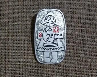 March 8 Soviet Retro Badges Vintage pins  Old Pins