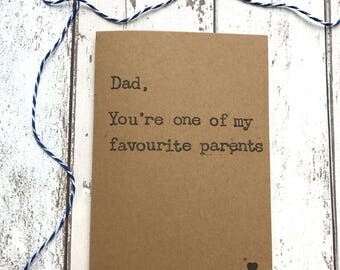 Dad you're one of my favourite parents, fathers day card, funny fathers day card, humour fathers day card, fathers day card funny