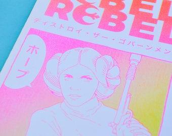Rebel Rebel, Star Wars Risograph Zine