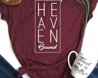 Heaven bound shirt, Heaven shirt, Christian Shirt, Jesus shirt, Christian Shirts, Blessed, Christian T-Shirt, Blessed Shirt, Love Jesus,