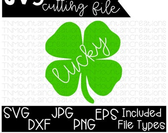 Lucky Shamrock SVG, St Patricks Day svg, Lucky, Shamrock, Cutting File, Silhouette, Cricut, PNG, DXF