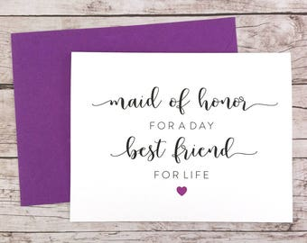 Maid of Honor for a Day Best Friend for Life Card, Maid of Honor Card, Cute Maid of Honor Card, Maid of Honor Proposal - (FPS0052)