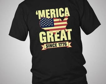 Merica Great Since 1776 Independence Day 4th July T-Shirt