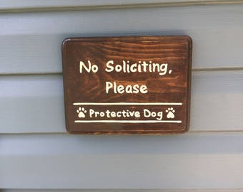 No Soliciting Sign, Protective Dog, 7 x 9 inch plaque
