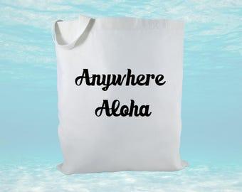 Anywhere Aloha Canvas Tote Bag, Hawaii Gift, Beach Bag