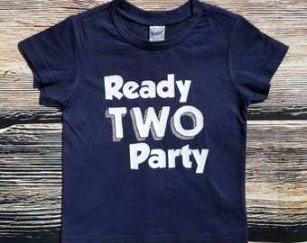 Ready TWO Party Shirt, 2nd birthday Shirt, Birthday Boy Shirt