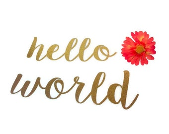 Custom Word Die Cut - Cut Out - Hello World - EXTRA LARGE - Gold Glitter - Adventure Awaits - Cursive - Any Name, Word, Team, Saying