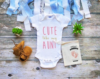 Cute Like My Aunt Onesie - Cool Aunt Bodysuit - Aunt Baby Clothes - Baby Shower Gifts - Baby Girl and Boy Clothes - Infant - M333