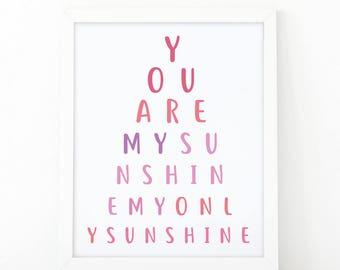 You are my sunshine my only sunshine, Printable art, nursery decor, typography print, my sunshine, room decor,wall art print, sunshine print