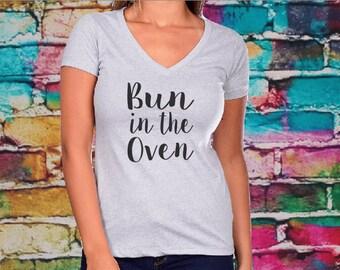 Bun In The Oven V-neck- Women's shirt, Pregnancy and Pregnancy announcement shirt, vneck.