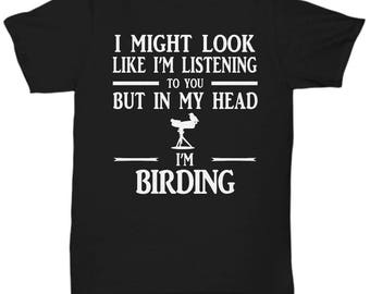 Birding shirt, Bird watching t shirt, Birding gift
