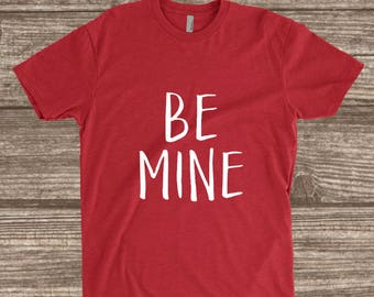 Toddler Valentines Day Shirt - Be Mine - Youth Valentines Shirts - Toddler Shirts - Toddler Boy Valentines
