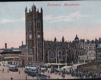 Cathedral, Manchester. ~  Vintage Postcard. ~ Posted ~ 1906