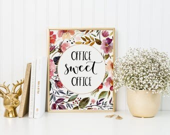 Office Sweet Office Print-Office Print-Office Decor-Floral Office Print-Floral Work Print-Work Print-Cubicle-Instant Download-Wall Art Decor