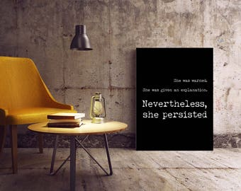 Feminist Art Gift, Nevertheless quote Feminist Poster, She Persisted Female Bedroom Art, Elizabeth Warren Quote, Feminism Wall Art