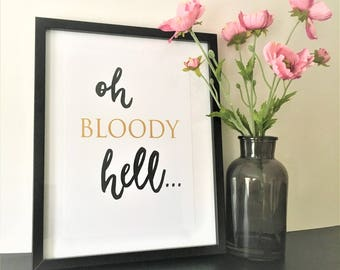 Bloody Hell Print -Swearing Typography Print - Typography Print -Swearing Print - Funny Home Decor Print - Gold Print-A4 Unframed Wall Print