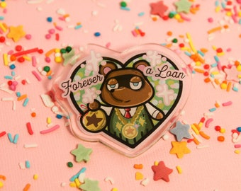 Forever A Loan! - Laser Cut Illustrated Acrylic Brooch - tattoo flash design pin collar clip Tom Nooks animal crossing
