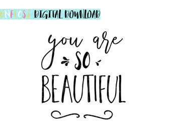 You Are So Beautiful SVG Design for Cricut Silhouette Vinyl Cutter  Nursery Wall Art, Spring Designs SVG,Vector Nursery Art Baby's Room