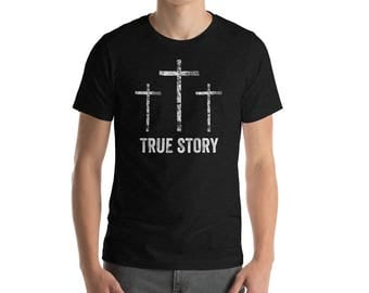 Easter Shirt for Christians - Christian Easter Shirt - Christianity Jesus Christ Cross True Story Shirt for Men and Women