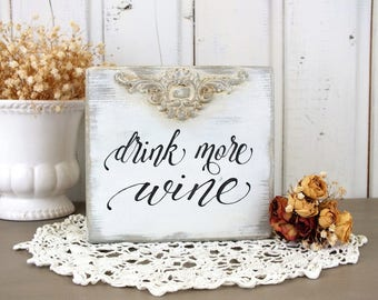 Drink more wine sign Wine barrel decor Vintage small wine signs Bar cart decor Toast sign Wine stands decor Bar sign Party Drinking sign