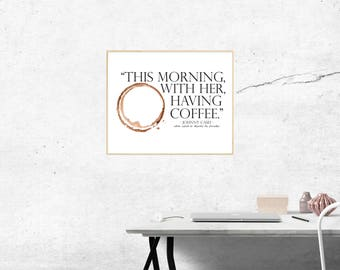 Johnny Cash Digital Print, This Morning With Her Having Coffee, Johnny Cash Quote, Modern Coffee Print, Johnny Cash Coffee Quote, Love Print