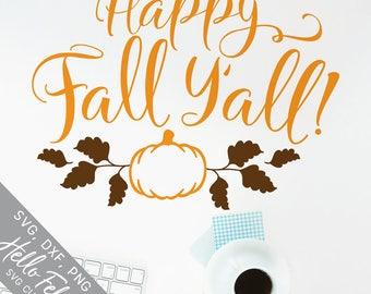 Fall Svg, Thanksgiving Svg, Pumpkin Svg, Happy Fall Yall Svg, Dxf, Jpg, Svg files for Cricut, Svg files for Silhouette, Vector Art, Clip Art