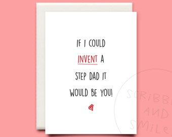 If I could invent a step dad it would be you - greeting card - fathers day card - step dad card for father's day