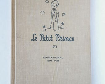 """Vintage Best-Selling Book """"Le Petit Prince"""" - Educational Edition / French 1946 Hardcover- 20th Century Novella by Antoine De Saint-Exupery"""
