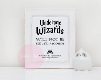 Printable Underage Wizards Bar Sign for Harry Potter Wedding