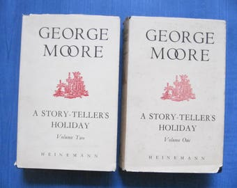 George Moore: A Story-Tellers Holiday (1928) - Both volumes