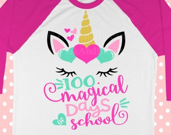100 magical days of school SVG - Unicorn svg - School svg - 100 days of school - Svg for girls - Unicorn face - Love SVG , dxf , pdf,png,eps