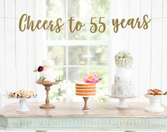 cheers to 55 years l 55 Years Loved Banner | 55th birthday party l 55th decorations l happy 55th birthday l 55 years blessed l 55 years