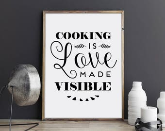 Cooking Is Love Made Visible, Wall Art, Wall Decor, Kitchen Decor, Kitchen Sign, Kitchen Wall Decor, Kitchen Art, Kitchen Quote, Quote Print