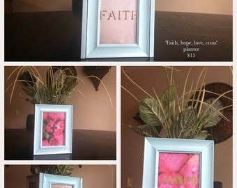 Faith, hope, love, cross (planter)