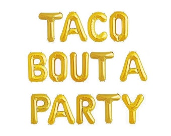 Taco Bout a Party Balloons Fiesta Balloons Decor Taco Party Decorations Balloons Banner Balloon Letters Fiesta Party