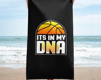 It's In My DNA Basketball Towel