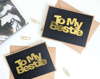 "To My Bestie""Black and Gold Handmade Friendship Card"