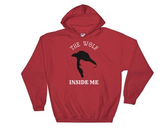Wolf Inside Me Hoodie For Kids and Adults Hooded Sweatshirt