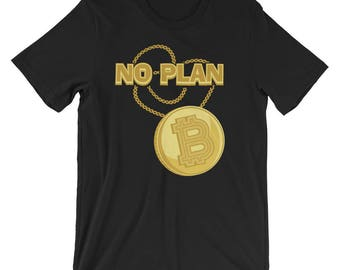 Bitcoin Necklace Shirt No Plan B Bitcoin Cryptocurrency T-Shirt UNISEX Gift for Crypto Trader