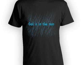 God Is In The Rain Shirt V For Vendetta Shirt Inspirational Shirts God Shirt Religious Shirt Christian Shirt Movie Quote Evey Quote TSC019