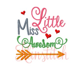 50% Sale!! Little Miss Awesome Embroidery Designs 4x4, 5x7 Hoop Sizes For Girls Embroidery Designs PES Saying Embroidery - Instant Download
