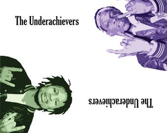 Underachievers Poster